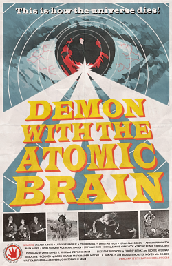 """Demon with the Atomic Brain"" World Premiere"