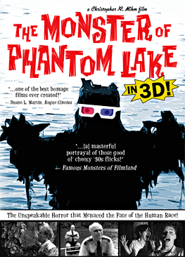 The Monster of Phantom Lake IN 3D!